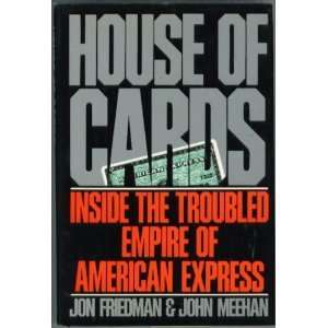 of American Express (9780399136542): Jon Friedman, John Meehan: Books