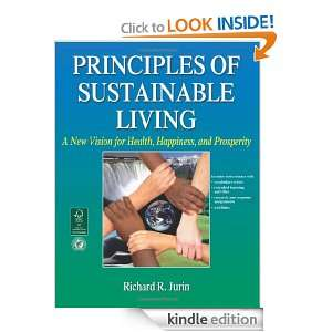 Principles of Sustainable Living: A New Vision for Health, Happiness
