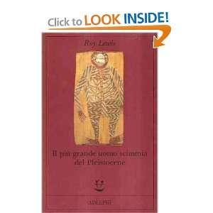 piu grande uomo scimmia del Pleistocene Roy Lewis  Books
