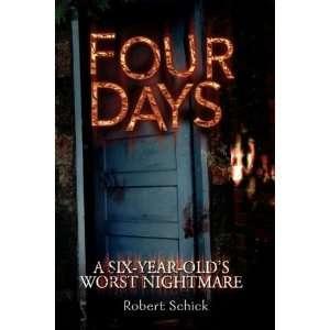 Four Days (9781425769918) Robert Schick Books