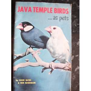 Java Temple Birds  as pets Henry Bates Books