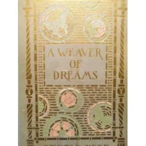 Weaver of Dreams Myrtle Reed  Books