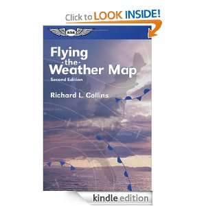Flying the Weather Map (General Aviation Reading series) Richard L