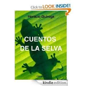 Cuentos de la selva (Spanish Edition) Horacio Quiroga