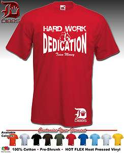TEAM T SHIRT FLOYD MAYWEATHER TSHIRT MONEY HARD WORD DEDICATION