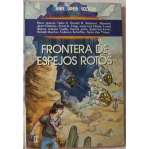 Frontera de espejos rotos (Gran super cficcion) (Spanish