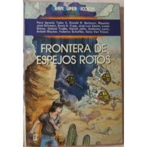 Frontera de espejos rotos (Gran super cficcion) (Spanish