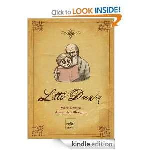 Little Darwin (Italian Edition) Dompè Mara, Blengino Alessandro