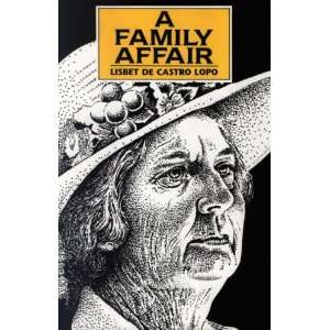 A Family Affair (9781857561692): Lisbet de Castro Lopo: Books