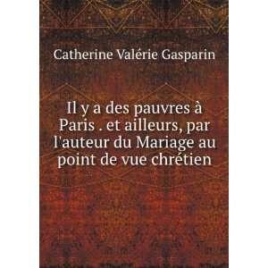 au point de vue chrétien: Catherine Valérie Gasparin: Books