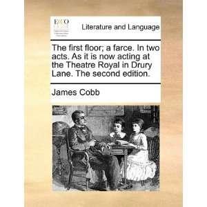 in Drury Lane. he second ediion. (9781170459539) James Cobb Books