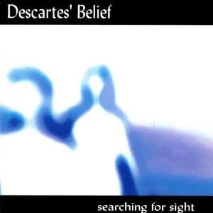Searching for Sight Descartes Belief Music