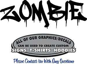 Zombie Decal Sticker Dripping Vinyl 4 Laptop Window Boat Motorcycle