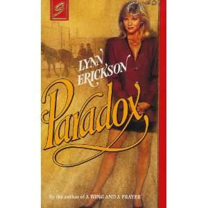 Paradox (Women Who Dare, Book 4) (Harlequin Superromance