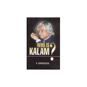 Is Kalam? A Good Human Being (9788122006513) R. Ramanathan Books
