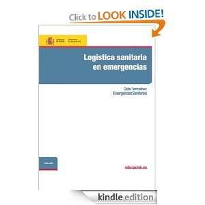 Logística sanitaria en emergencias (Spanish Edition) María Del Mar
