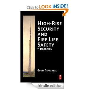 High Rise Security and Fire Life Safety: Geoff Craighead: