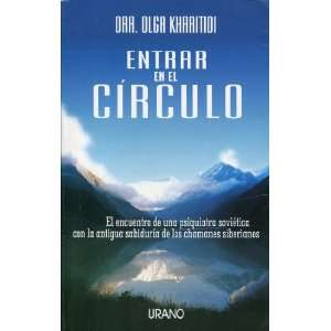 Entrar En El Circulo (Spanish Edition) (9788479531515