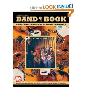 Mel Bay Band in a Book Gospel Vocal Tunes for Bluegrass