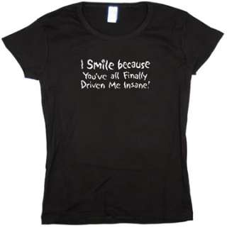 Insane Funny Saying Baby Doll Tee JUNIOR SIZE T SHIRT