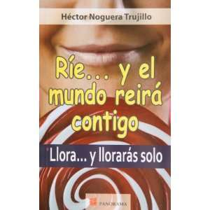 solo (Spanish Edition) (9786074521702): Hector Noguera Trujillo: Books