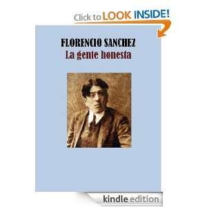 LA GENTE HONESTA (Spanish Edition) FLORENCIO SANCHEZ