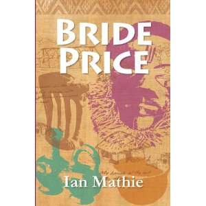 Bride Price (9781906852085) Ian Mathie Books