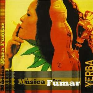 Yerba: Musica Para Fumar: Various Artists: Music
