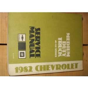 1982 Chevy Medium Duty Truck Service Manual OEM 40 60: gm