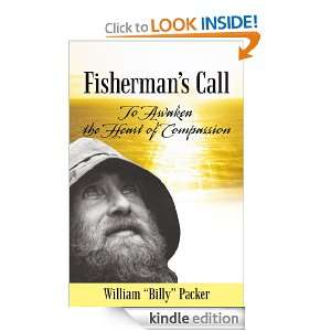 Fishermans Call To Awaken the Heart of Compassion William Billy