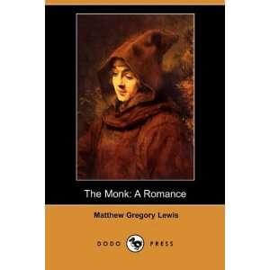The Monk A Romance (Dodo Press) (9781406599572) Matthew