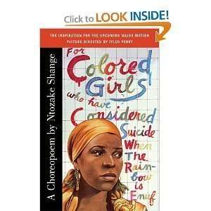 For Colored Girls Who Have Considered Suicide When the Rainbow