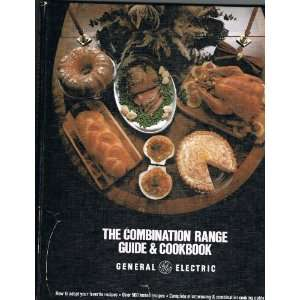 The Combination Range Guide & Cookbook: General Electric: Books