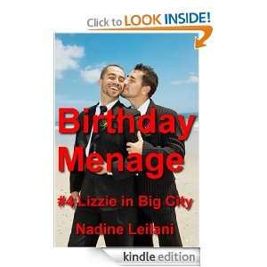 Birthday Menage (Innocent Lizzies Hot Romantic Adventures in the Big