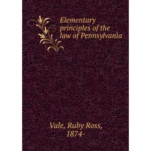 principles of the law of Pennsylvania, Ruby Ross Vale Books