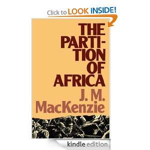 The Partition of Africa (Lancaster Pamphlets) John M.MacKenzie