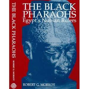 The Black Pharaohs Egypts Nubian Rulers (9780948695230