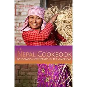The Nepal Cookbook (9781559393812) Association of Nepalis