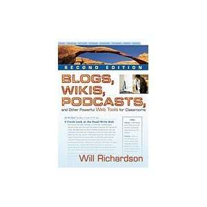 Blogs, Wikis, Podcasts, &_Other Powerful Web Tools for