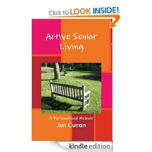 Active Senior Living: Jan Curran:  Kindle Store