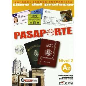 Pasaporte ELE 2 (A2). Libro del profesor + CD Audio (Spanish Edition)
