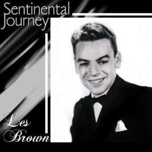 Sentimental Journey Les Brown Music