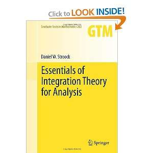 of Integration Theory for Analysis (Graduate Texts in Mathematics