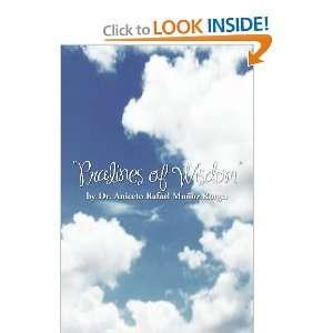 Pralines of Wisdom (9781466921580): Dr. Aniceto Rafael