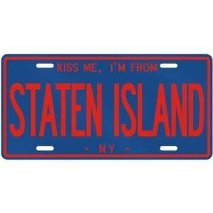 NEW  KISS ME , I AM FROM STATEN ISLAND  NEW YORKLICENSE