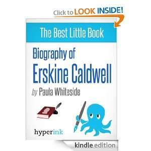 Erskine Caldwell A Biography Paula Whiteside  Kindle