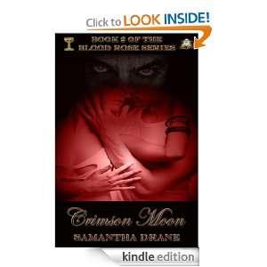 Moon (Blood Rose Series): Samantha Drane:  Kindle Store