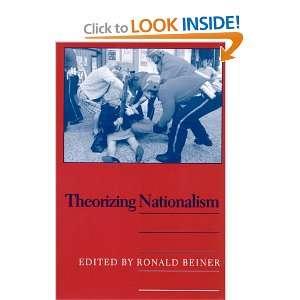 Theorizing Nationalism (S U N Y Series in Political Theory