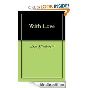 With Love: Erik Sternberger:  Kindle Store