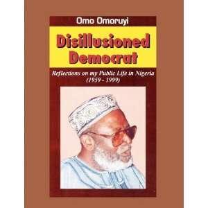 Public Life in Nigeria (1959 1999) (9789780811617) Omo Omoruyi Books